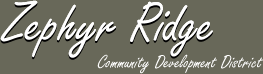 Zephyr Ridge Community Development District